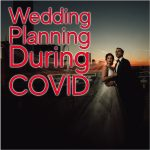 How to plan your wedding during COVID-19